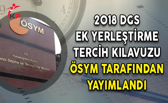 2018 DGS Ek Tercih Kılavuzu ÖSYM Tarafından Yayımlandı!