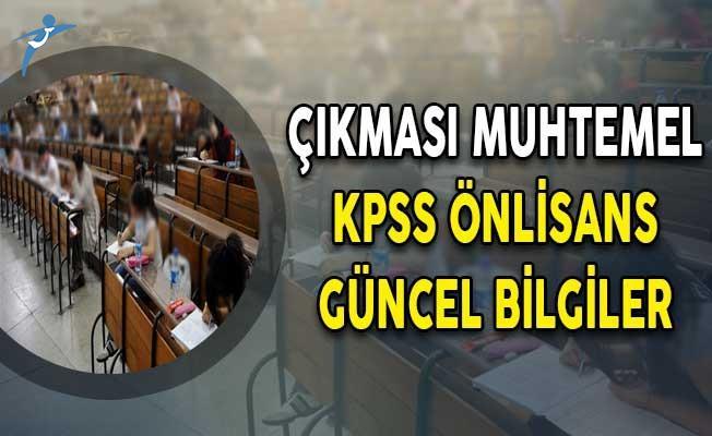 2018 Kpss Güncel Bilgiler önlisans Kpssde çıkması Muhtemel