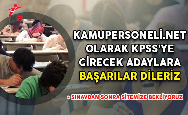 2018 KPSS Ortaöğretim/Lise Sınavına Katılacak Tüm Adaylara Başarılar Dileriz