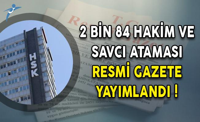 2 Bin 84 Hakim ve Savcı Ataması Resmi Gazete Yayımlandı!