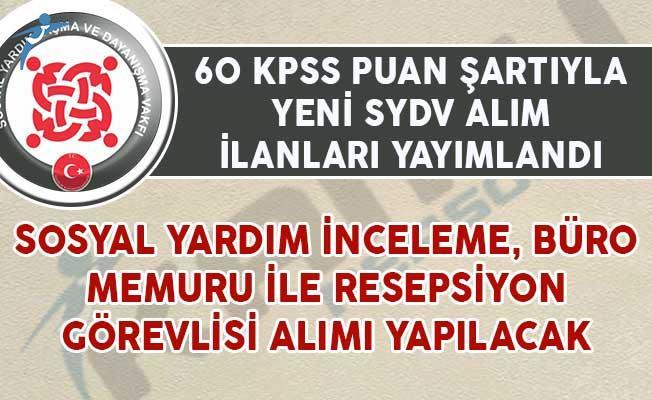 60 KPSS Puan Şartıyla SYDV Memur Alım İlanları Yayımlandı!