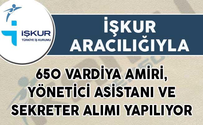 650 Vardiya Amiri, Yönetici Asistanı ve Sekreter Alımı Yapılıyor! (İŞKUR Aracılığıyla)