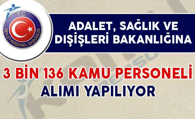 Adalet, Sağlık ve Dışişleri Bakanlığı'na 3 Bin 136 Kamu Personeli Alımı Yapılıyor