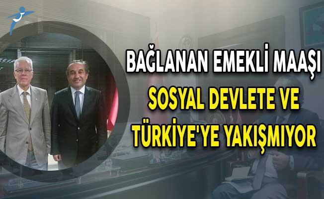 Kazım Ergün: Bağlanan Emekli Maaşı Sosyal Devlete ve Türkiye'ye Yakışmıyor