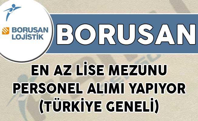 Borusan En Az Lise Mezunu Personel Alımı Yapıyor! (Türkiye Geneli)