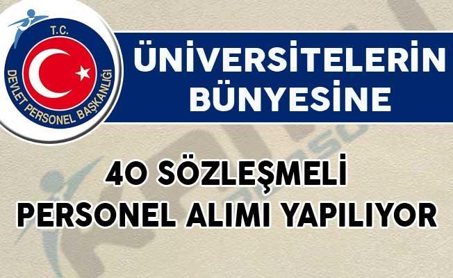 DPB'de Yayımlandı! Üniversitelere 40 Sözleşmeli Personel Alımı Yapılıyor!