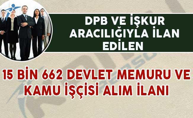 DPB ve İŞKUR Aralığıyla 15 Bin 662 Devlet Memuru ve Kamu İşçisi Alınıyor