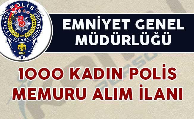 EGM 1000 Kadın Polis Memuru Alımı Yapıyor