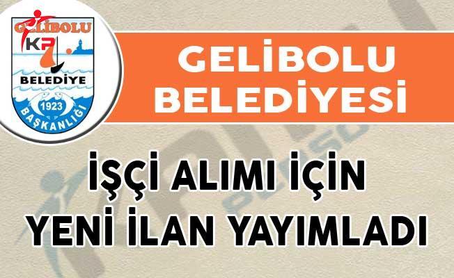 Gelibolu Belediyesi İşçi Alımı İçin Yeni İlan Yayımladı!