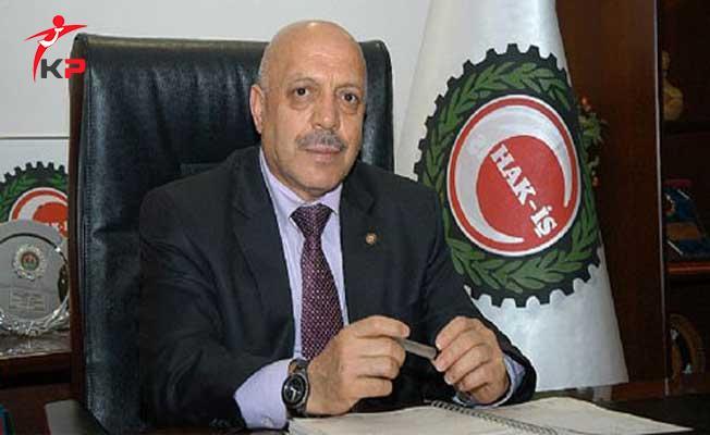 Hak İş Başkanı Arslan'dan Kamu Sözleşmelerine Enflasyonun Üzerinde Zam Yapılsın Talebi
