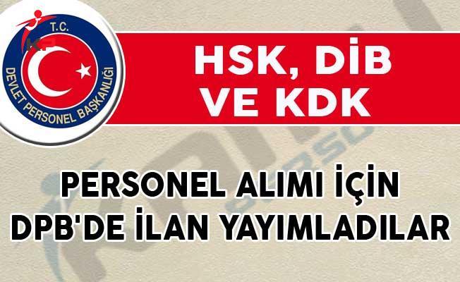 HSK, DİB ve KDK Personel Alımı İçin DPB'de İlan Yayımladılar!