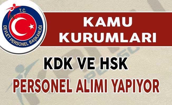 İlanlar DPB'de Yayımlandı ! HSK ve KDK Personel Alımı Yapıyor