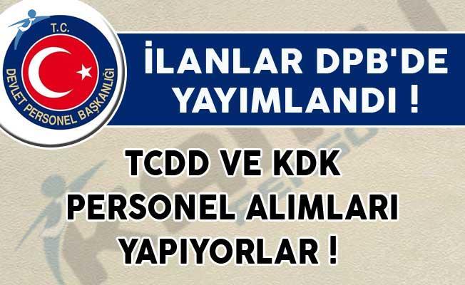 İlanlar DPB'de Yayımlandı! TCDD ve KDK Personel Alımları Yapıyorlar!