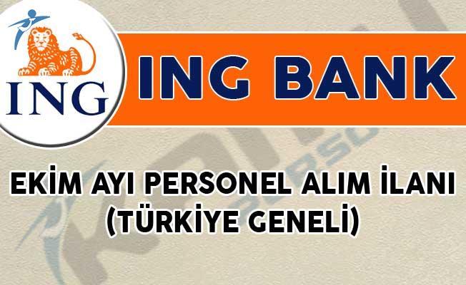 ING Bank Ekim Ayı Personel Alım İlanı! (Türkiye Geneli)