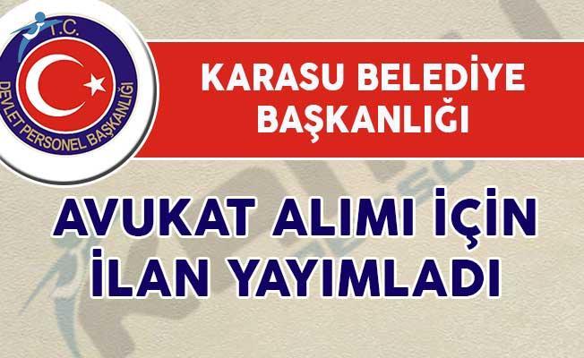 Karasu Belediye Başkanlığı Avukat Alım İlanı