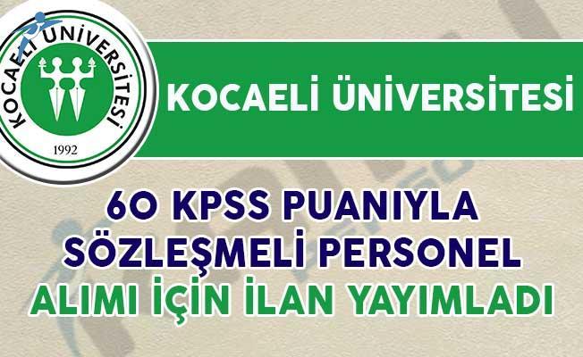 Kocaeli Üniversitesi Sözleşmeli Personel Alım İlanı Yayımladı