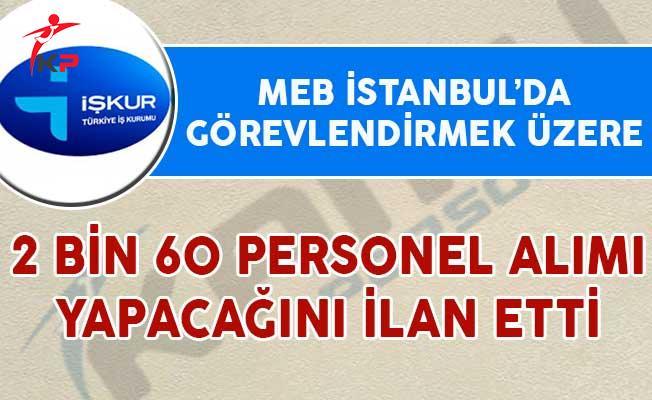 MEB İstanbul'da Görevlendirmek Üzere 2 Bin 60 Personel Alım İlanı Yayımladı
