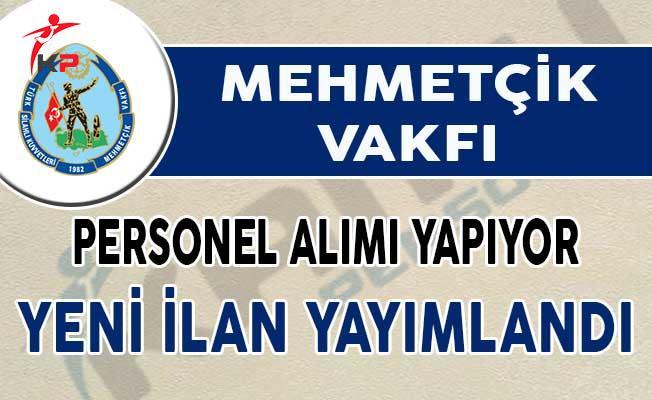 Mehmetçik Vakfı Sözleşmeli Personel Alım İlanı Yayımladı