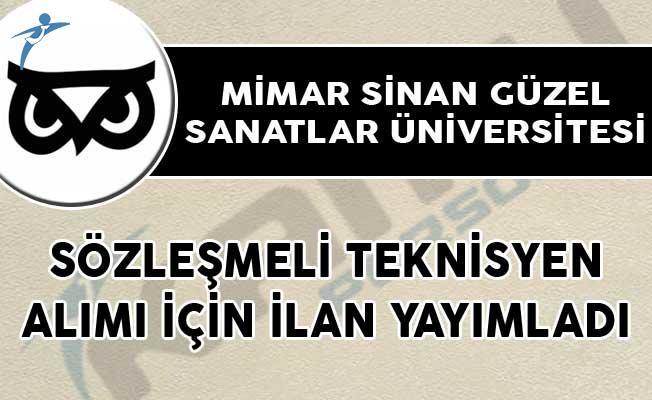Mimar Sinan Güzel Sanatlar Üniversitesi Sözleşmeli Teknisyen Alımı İçin İlan Yayımladı!