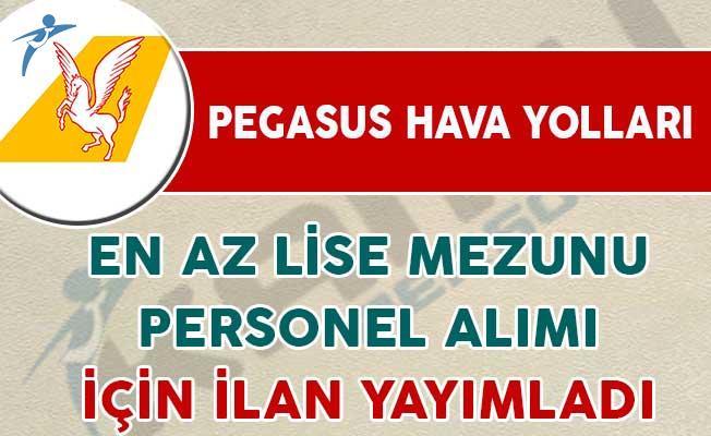 Pegasus Hava Yolları Personel Alımı Yapacağını İlan Etti
