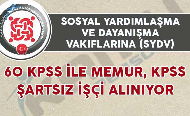 SYDV'lere 60 KPSS İle Memur, KPSS Şartsız İşçi Alımı Yapılıyor