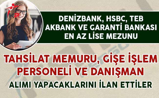 Tahsilat Memuru, Gişe İşlem Personeli ve Danışman Alım İlanı Yayımlayan Bankalar