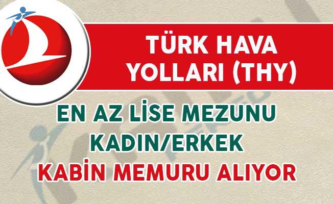 Türk Hava Yolları (THY) Kadın/Erkek En Az Lise Mezunu Kabin Memuru Alıyor