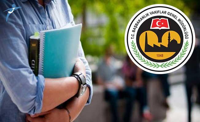 Vakıflar Genel Müdürlüğü (VGM) Aylık 250 TL Burs Başvuruları Ne Zaman Sona Erecek?