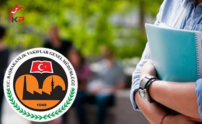 Vakıflar Genel Müdürlüğü (VGM) Öğrencilere Aylık 250 TL Burs Veriyor!