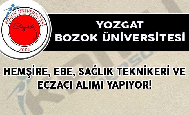 Yozgat Bozok Üniversitesi Hemşire, Ebe, Sağlık Teknikeri ve Eczacı Alımı Yapıyor!