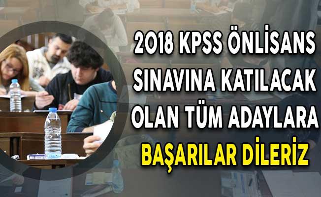 2018 KPSS Önlisans Sınavına Katılacak Olan Tüm Adaylara Başarılar Dileriz