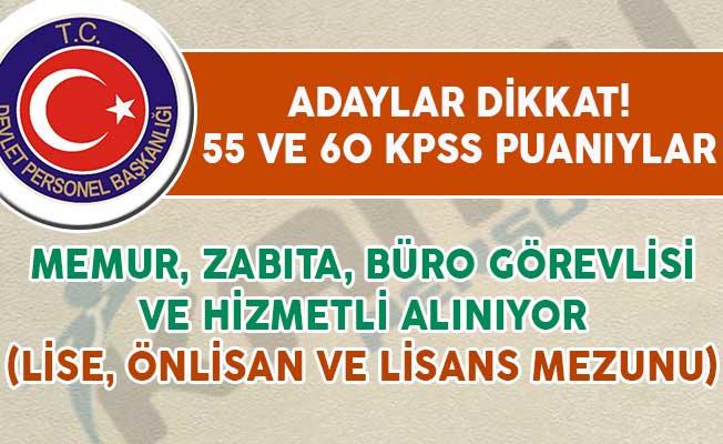 55 ve 60 KPSS Puanıyla Memur, Zabıta ve Büro Görevlisi Alımı Yapılıyor