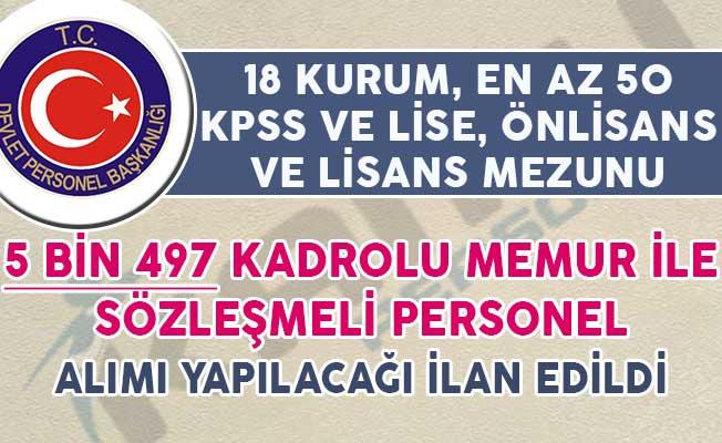 5 Bin 497 Kadrolu Memur ve Sözleşmeli Personel Alım İlanı DPB'de Yayımlandı
