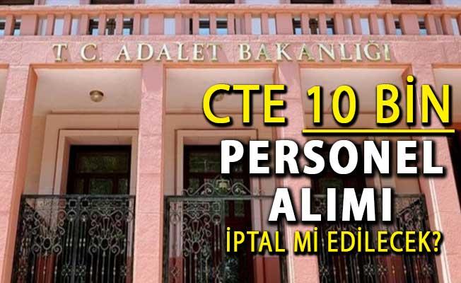 Adalet Bakanı Gül Personel Alımı Sayısını Açıkladı : CTE 10 Bin Kamu Personeli Alımı İptal Mi Edilecek?