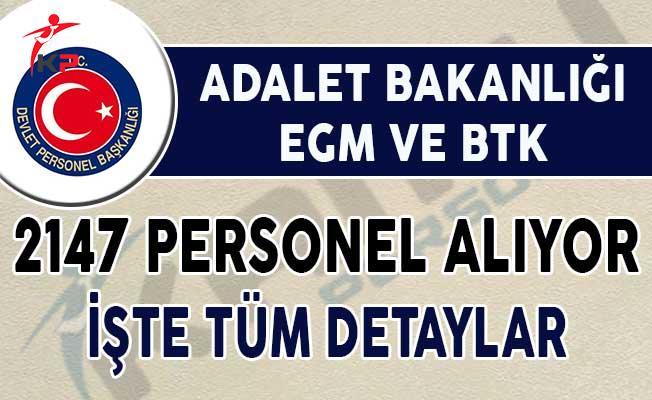 Adalet Bakanlığı, EGM ve BTK 2147 Personel Alımı Yapıyor !