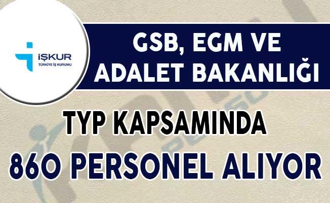 Adalet Bakanlığı, EGM ve GSB TYP Kapsamında 860 Kamu Personeli Alımı Yapıyor !
