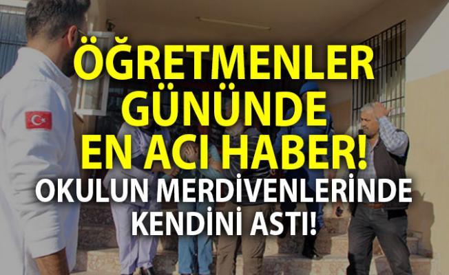 Antalya Manavgat'ta öğretmenler günü okulda kendini asarak intihar eden ingilizce öğretmeni