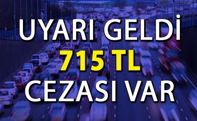 Araç Sahipleri Dikkat: Bunu Uygulamayana 715 TL Ceza ! Sayılı Günler Kaldı