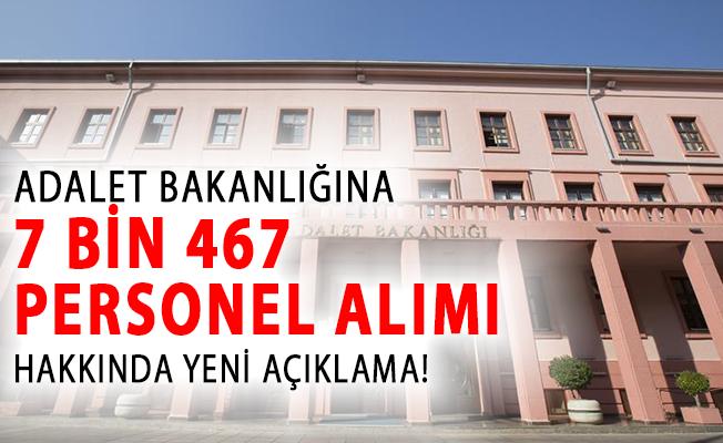 Bakan Gül'den Adalet Bakanlığına 7 Bin 467 Personel Alımı Hakkında Yeni Açıklama!