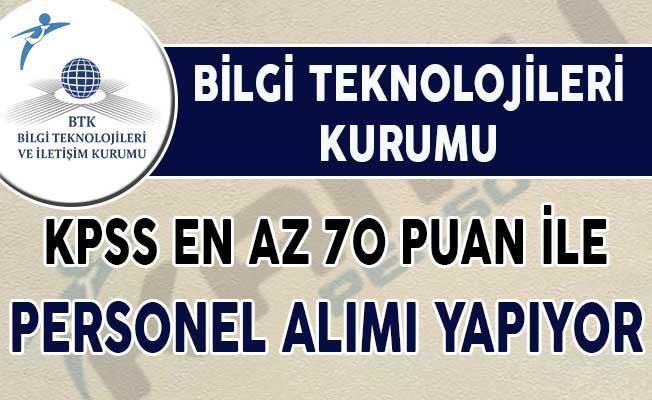 BTK KPSS En Az 70 Puan İle Personel Alımı Yapıyor !
