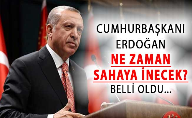 Cumhurbaşkanı Erdoğan'ın Yerel Seçimler İçin Ne Zaman Sahaya İneceği Belli Oldu