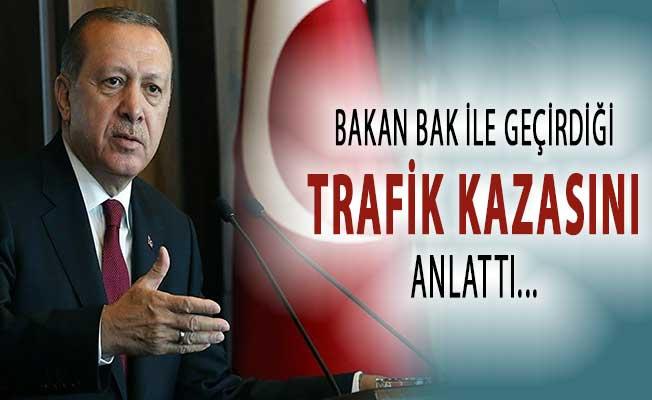 Cumhurbaşkanı Erdoğan Spor Bakanı Bak İle Geçirdiği Trafik Kazasını Anlattı !