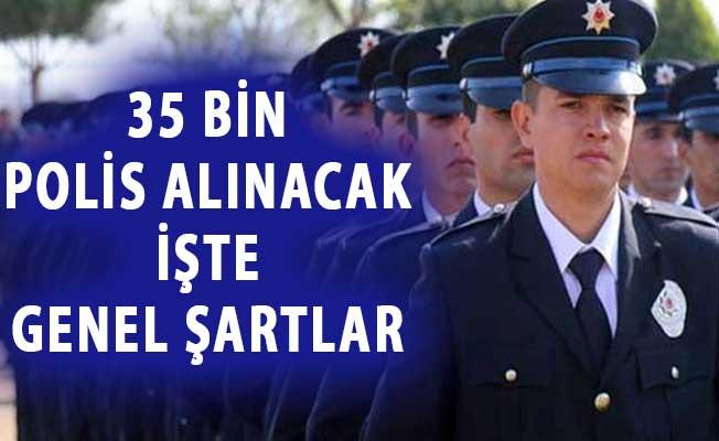 Emniyet Genel Müdürlüğü (EGM) 35 Bin Polis Alımı Yapacak ! Eğitim ve Yaş Şartı Detayları