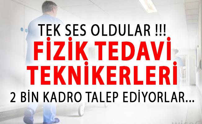 Fizik Tedavi Teknikerleri Tek Ses Oldu! 2 Bin Kadro Talebi