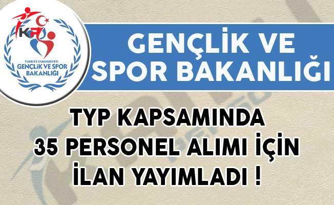Spor Bakanlığı Personel Alımı 2019: Gençlik Ve Spor Bakanlığı (GSB) TYP Kapsamında 35 Personel