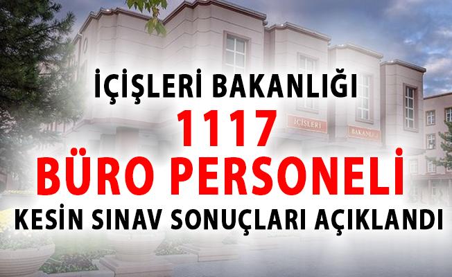 İçişleri Bakanlığı 1117 Büro Personeli Alımı Kesin Sınav Sonuçları Açıklandı!