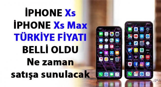 IPhone XS ve iPhone XS Maxin Türkiye fiyatı belli oldu