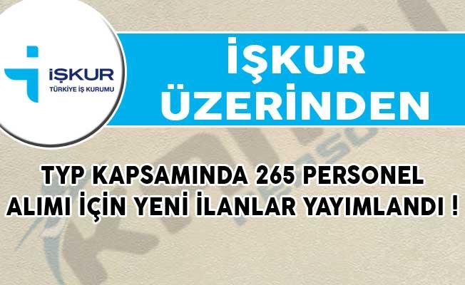 İŞKUR Üzerinden TYP Kapsamında 265 Personel Alımı İçin Yeni İlanlar Yayımlandı!