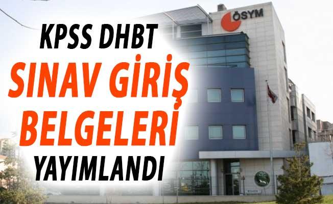 KPSS DHBT Sınav Giriş Belgeleri ÖSYM Tarafından Erişime Açıldı