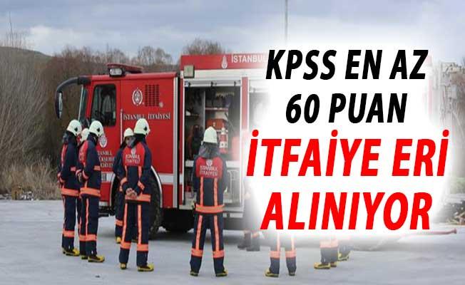 KPSS En Az 60 Puanı Olan Adaylar Dikkat ! İtfaiye Eri Alımı Yapılıyor